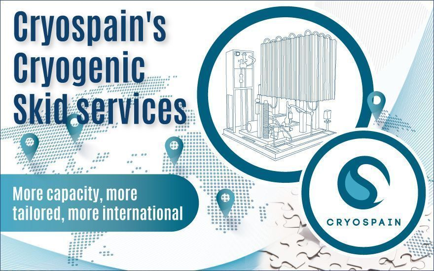 Cryospain's Cryogenic Skid services: More capacity, more international